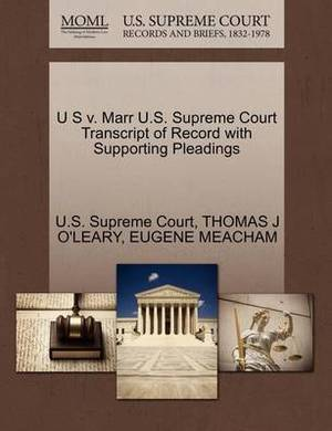 U S V. Marr U.S. Supreme Court Transcript of Record with Supporting Pleadings