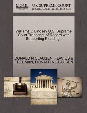 Williams V. Lindsey U.S. Supreme Court Transcript of Record with Supporting Pleadings