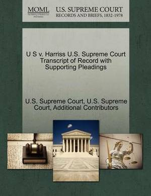 U S V. Harriss U.S. Supreme Court Transcript of Record with Supporting Pleadings
