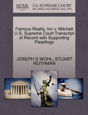 Famous Realty, Inc V. Mitchell U.S. Supreme Court Transcript of Record with Supporting Pleadings