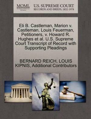 Eli B. Castleman, Marion V. Castleman, Louis Feuerman, Petitioners, V. Howard R. Hughes et al. U.S. Supreme Court Transcript of Record with Supporting Pleadings