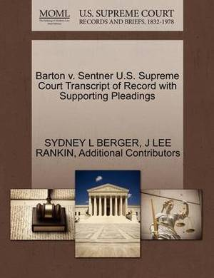 Barton V. Sentner U.S. Supreme Court Transcript of Record with Supporting Pleadings