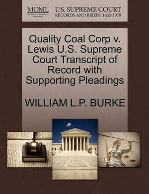 Quality Coal Corp V. Lewis U.S. Supreme Court Transcript of Record with Supporting Pleadings