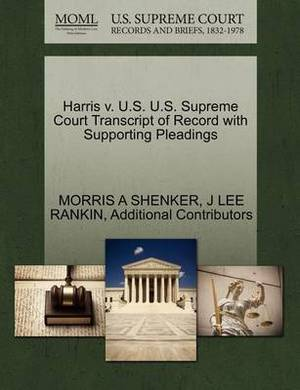 Harris V. U.S. U.S. Supreme Court Transcript of Record with Supporting Pleadings