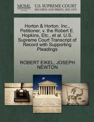 Horton & Horton, Inc., Petitioner, V. the Robert E. Hopkins, Etc., et al. U.S. Supreme Court Transcript of Record with Supporting Pleadings