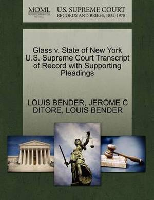Glass V. State of New York U.S. Supreme Court Transcript of Record with Supporting Pleadings