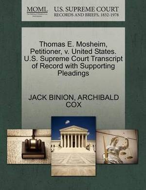 Thomas E. Mosheim, Petitioner, V. United States. U.S. Supreme Court Transcript of Record with Supporting Pleadings