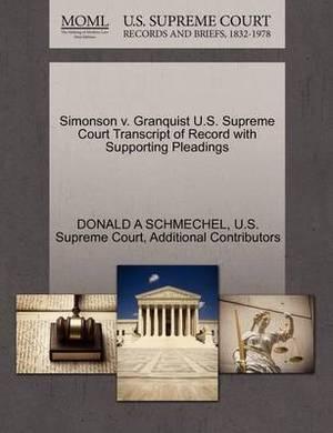 Simonson V. Granquist U.S. Supreme Court Transcript of Record with Supporting Pleadings