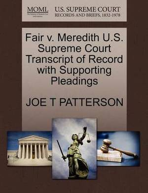 Fair V. Meredith U.S. Supreme Court Transcript of Record with Supporting Pleadings