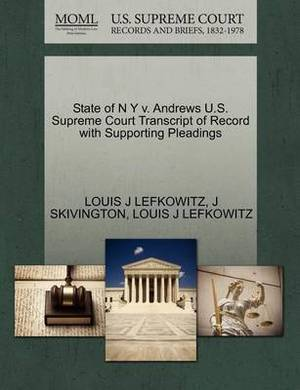 State of N y V. Andrews U.S. Supreme Court Transcript of Record with Supporting Pleadings