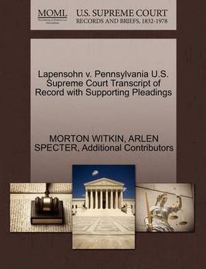 Lapensohn V. Pennsylvania U.S. Supreme Court Transcript of Record with Supporting Pleadings
