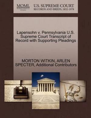 Lapensohn V. Pennsylvania U.S. Supreme Court Transcript of Record with Supporting Pleadings