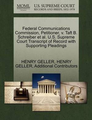 Federal Communications Commission, Petitioner, V. Taft B. Schreiber et al. U.S. Supreme Court Transcript of Record with Supporting Pleadings