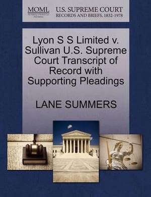 Lyon S S Limited V. Sullivan U.S. Supreme Court Transcript of Record with Supporting Pleadings
