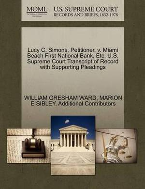 Lucy C. Simons, Petitioner, V. Miami Beach First National Bank, Etc. U.S. Supreme Court Transcript of Record with Supporting Pleadings
