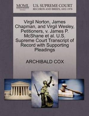 Virgil Norton, James Chapman, and Virgil Wesley, Petitioners, V. James P. McShane et al. U.S. Supreme Court Transcript of Record with Supporting Pleadings