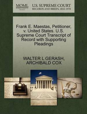 Frank E. Maestas, Petitioner, V. United States. U.S. Supreme Court Transcript of Record with Supporting Pleadings