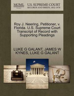 Roy J. Neering, Petitioner, V. Florida. U.S. Supreme Court Transcript of Record with Supporting Pleadings