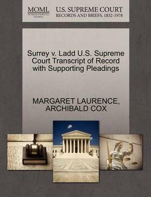 Surrey V. Ladd U.S. Supreme Court Transcript of Record with Supporting Pleadings