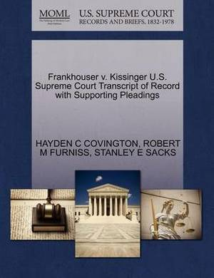 Frankhouser V. Kissinger U.S. Supreme Court Transcript of Record with Supporting Pleadings