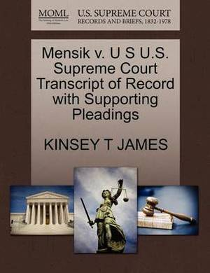 Mensik V. U S U.S. Supreme Court Transcript of Record with Supporting Pleadings