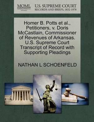 Homer B. Potts et al., Petitioners, V. Doris McCastlain, Commissioner of Revenues of Arkansas. U.S. Supreme Court Transcript of Record with Supporting Pleadings