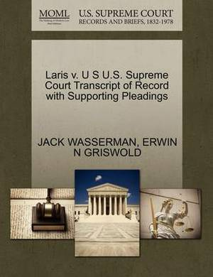 Laris V. U S U.S. Supreme Court Transcript of Record with Supporting Pleadings