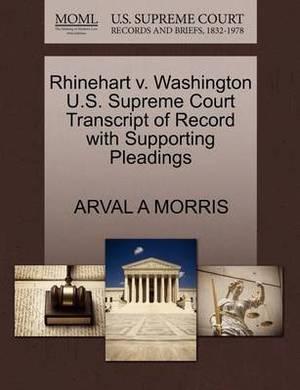 Rhinehart V. Washington U.S. Supreme Court Transcript of Record with Supporting Pleadings