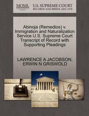 Abinoja (Remedios) V. Immigration and Naturalization Service U.S. Supreme Court Transcript of Record with Supporting Pleadings