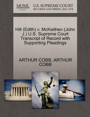 Hill (Edith) V. McKeithen (John J.) U.S. Supreme Court Transcript of Record with Supporting Pleadings