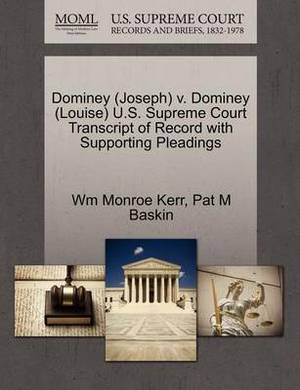 Dominey (Joseph) V. Dominey (Louise) U.S. Supreme Court Transcript of Record with Supporting Pleadings