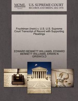 Fruchtman (Irwin) V. U.S. U.S. Supreme Court Transcript of Record with Supporting Pleadings
