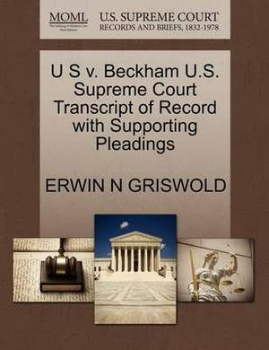 U S V. Beckham U.S. Supreme Court Transcript of Record with Supporting Pleadings