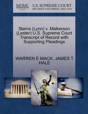 Starns (Lynn) V. Malkerson (Lester) U.S. Supreme Court Transcript of Record with Supporting Pleadings