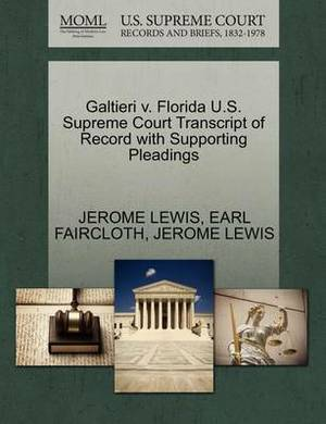 Galtieri V. Florida U.S. Supreme Court Transcript of Record with Supporting Pleadings
