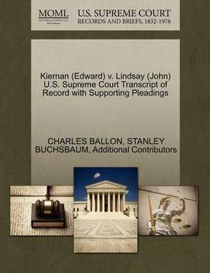 Kiernan (Edward) V. Lindsay (John) U.S. Supreme Court Transcript of Record with Supporting Pleadings