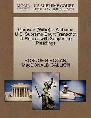 Garrison (Willie) V. Alabama U.S. Supreme Court Transcript of Record with Supporting Pleadings