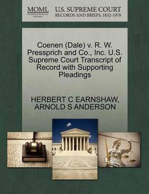 Coenen (Dale) V. R. W. Pressprich and Co., Inc. U.S. Supreme Court Transcript of Record with Supporting Pleadings