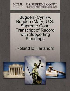 Bugden (Cyril) V. Bugden (Mary) U.S. Supreme Court Transcript of Record with Supporting Pleadings