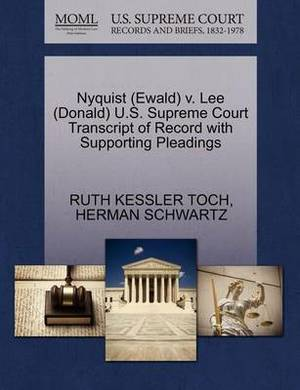 Nyquist (Ewald) V. Lee (Donald) U.S. Supreme Court Transcript of Record with Supporting Pleadings