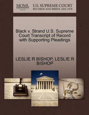 Black V. Strand U.S. Supreme Court Transcript of Record with Supporting Pleadings