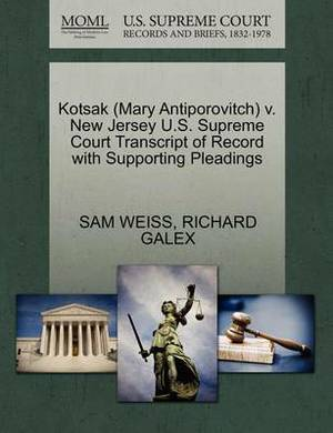Kotsak (Mary Antiporovitch) V. New Jersey U.S. Supreme Court Transcript of Record with Supporting Pleadings