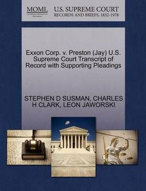 EXXON Corp. V. Preston (Jay) U.S. Supreme Court Transcript of Record with Supporting Pleadings