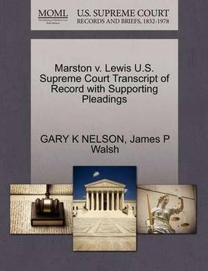 Marston V. Lewis U.S. Supreme Court Transcript of Record with Supporting Pleadings