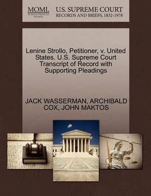 Lenine Strollo, Petitioner, V. United States. U.S. Supreme Court Transcript of Record with Supporting Pleadings