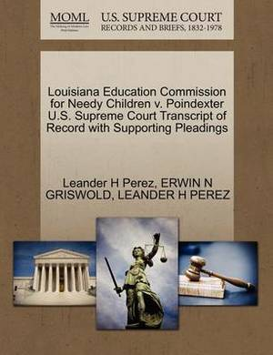 Louisiana Education Commission for Needy Children V. Poindexter U.S. Supreme Court Transcript of Record with Supporting Pleadings