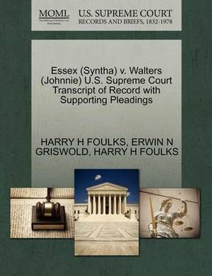 Essex (Syntha) V. Walters (Johnnie) U.S. Supreme Court Transcript of Record with Supporting Pleadings