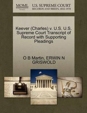 Keever (Charles) V. U.S. U.S. Supreme Court Transcript of Record with Supporting Pleadings