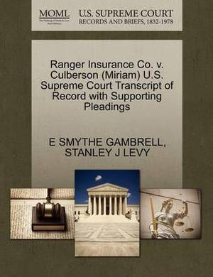 Ranger Insurance Co. V. Culberson (Miriam) U.S. Supreme Court Transcript of Record with Supporting Pleadings
