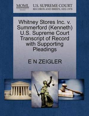 Whitney Stores Inc. V. Summerford (Kenneth) U.S. Supreme Court Transcript of Record with Supporting Pleadings